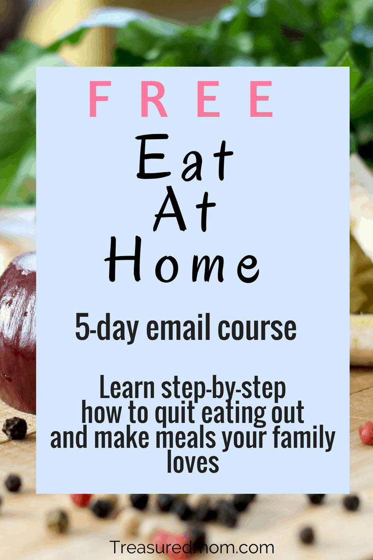 Take the Free Eat At Home Course.  Learn to make fast meals at home and quit eating out.